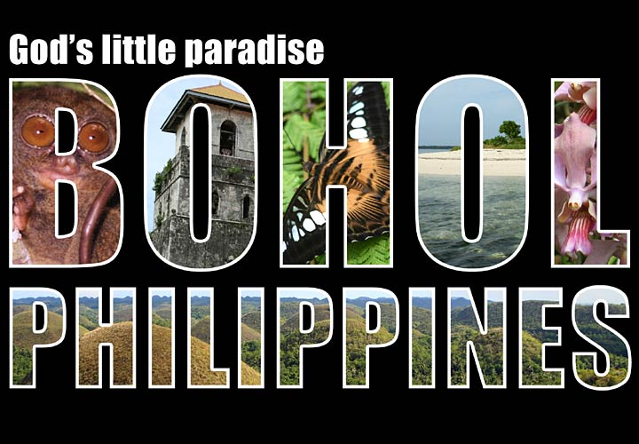 Bohol: God's Little Paradise