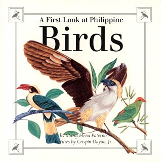 Book Cover of Maria Elena Paterno: A First Look at Philippine Birds